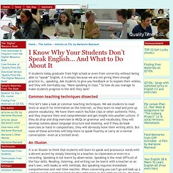 I Know Why Your Students Don't Speak English… And What to Do About It
