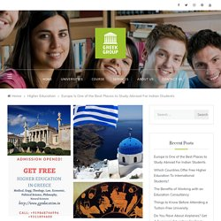 Europe Is One of the Best Places to Study Abroad For Indian Students – Need to Know Before Enrollment for Free Higher Education Europe