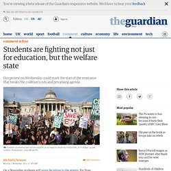Guardian: Students are fighting not just for education, but the welfare state