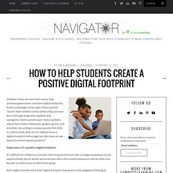 How to Help Students Create a Positive Digital Footprint