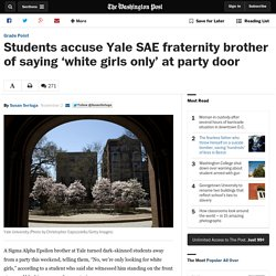 Students accuse Yale SAE fraternity brother of saying 'white girls only' at party door