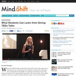 What Students Can Learn from Giving TEDx Talks
