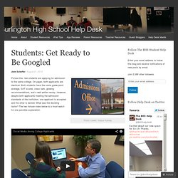 Students: Get Ready to Be Googled