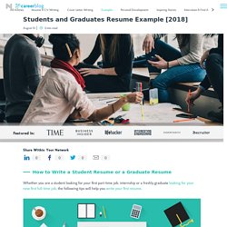 Students and Graduates Resume Example [2018]