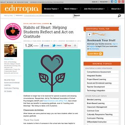 Habits of Heart: Helping Students Reflect and Act on Gratitude