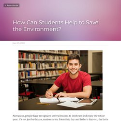 How Can Students Help to Save the Environment?