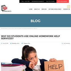 Why do students use online homework help services? – A2Z Assignments