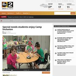 Special needs students enjoy Camp Inclusion