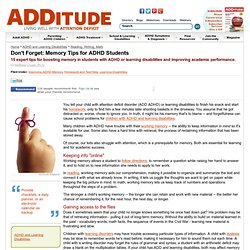 Expert Memory Tips for ADHD Students | ADDitude - ADHD Information & Resources