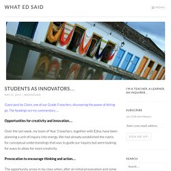 Students as innovators… – What Ed Said