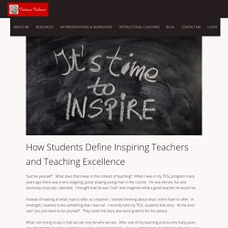 How Students Define Inspiring Teachers and Teaching Excellence