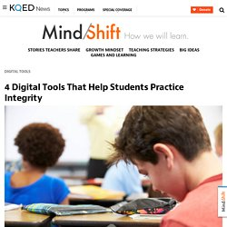 4 Digital Tools That Help Students Practice Integrity