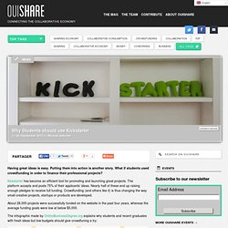 Why Students should use Kickstarter