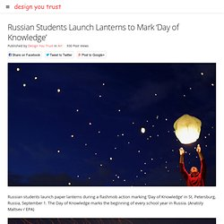 Russian Students Launch Lanterns to Mark 'Day of Knowledge'