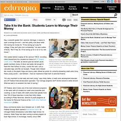 Take It to the Bank: Students Learn to Manage Their Money