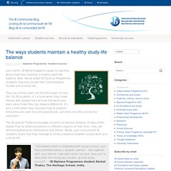 The ways students maintain a healthy study-life balance