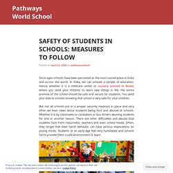 Safety of Students in Schools: Measures to Follow