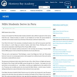 Monterey Bay Academy Students Serve in Peru