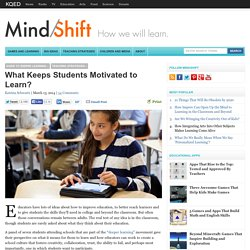 What Keeps Students Motivated to Learn?