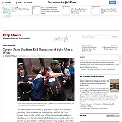 NYT: Cooper Union Students End Occupation of Suite After a Week