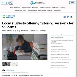 Local students offering tutoring sessions for 99 cents