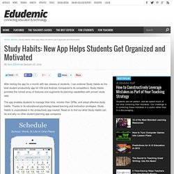 Study Habits: New App Helps Students Get Organized and Motivated