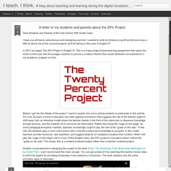 I teach. I think.: A letter to my students and parents about the 20% Project