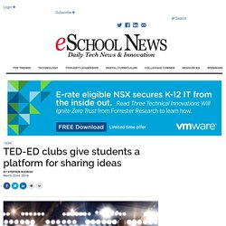 TED-ED clubs give students a platform for sharing ideas