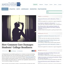 How Common Core Damages Students' College Readiness — The James G. Martin Center for Academic Renewal