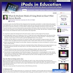 What do Students Think of Using iPads in Class? Pilot Survey Results