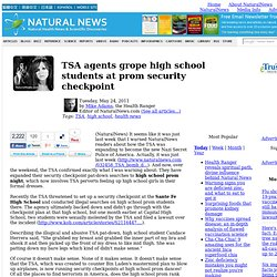 TSA agents grope high school students at prom security checkpoint