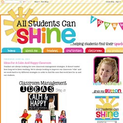 All Students Can Shine: Ideas For A Calm And Happy Classroom