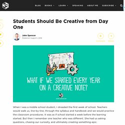 Students Should Be Creative from Day One