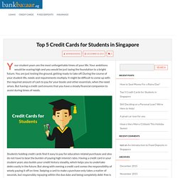 Top 5 Credit Cards for Students in Singapore