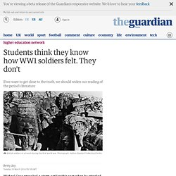 Students think they know how WW1 soldiers felt. They don't