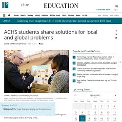 ACHS students share solutions for local and global problems