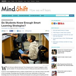 Do Students Know Enough Smart Learning Strategies?