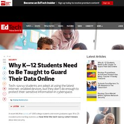 Why K–12 Students Need to Be Taught to Guard Their Data Online