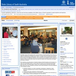 Home - For students and teachers - Library Guides at State Library of South Australia