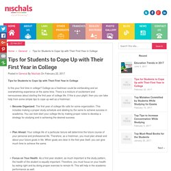 Tips for Students to Cope Up with Their First Year in College - Nischal's Blog