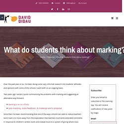 What do students think about marking?