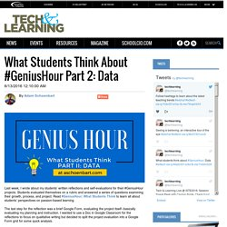 What Students Think About #GeniusHour Part 2: Data