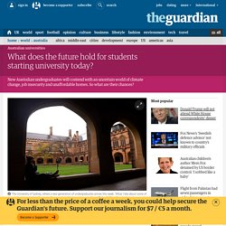 What does the future hold for students starting university today?