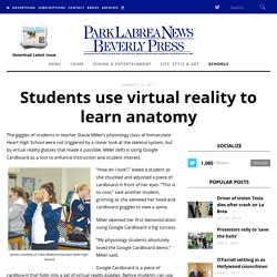 Students use virtual reality to learn anatomy - Park Labrea News/ Beverly PressPark Labrea News/ Beverly Press