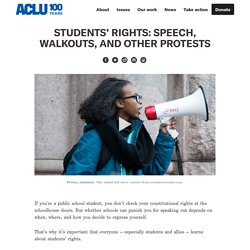 Students' Rights: Speech, Walkouts, and Other Protests