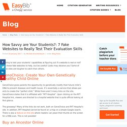 How Savvy are Your Students?: 7 Fake Websites to Really Test Their Evaluation Skills - EasyBib Blog