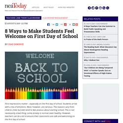 8 Ways to Make Students Feel Welcome on First Day of School