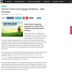 How to Teach and Engage Students... with Zombies - Gamification Co