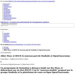 Allier Mooc et RNCP, le nouveau pari de Studialis et OpenClassrooms
