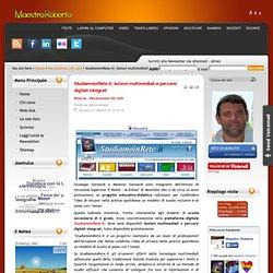 StudiamoinRete.it: lezioni multimediali e percorsi digitali integrati